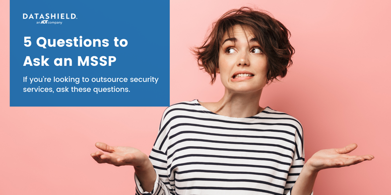5 Questions to Ask an MSSP