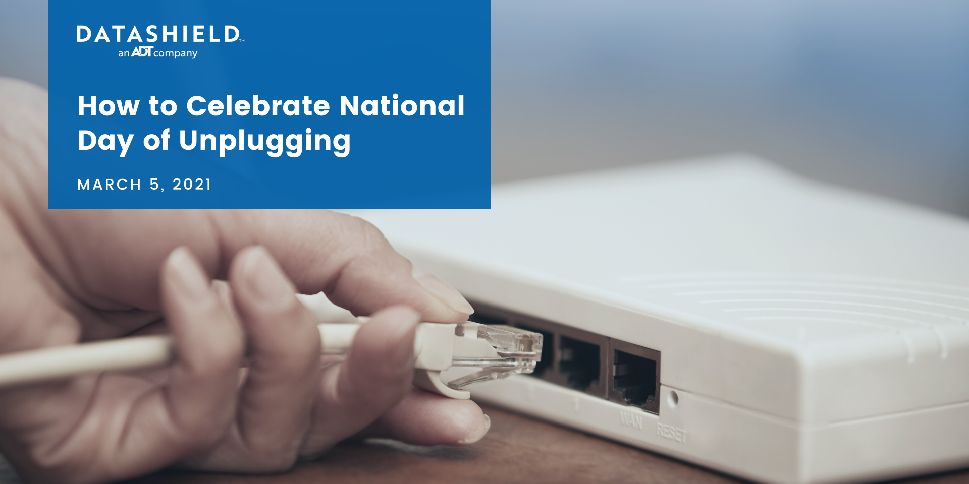 National Unplugging Day cybersecurity